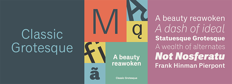 Classic Grotesque™ Complete Family Pack
