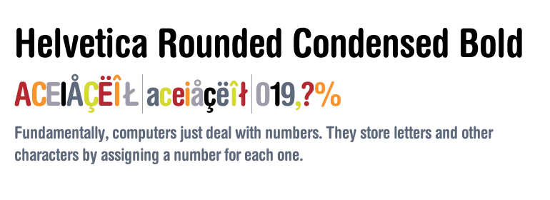 Helvetica® Rounded Condensed Bold - Fonts com