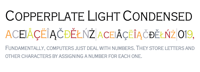 Copperplate Light Condensed - Fonts.com