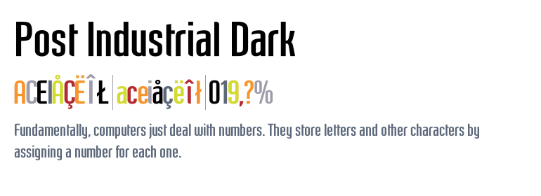 Post Industrial™ Dark - Fonts com
